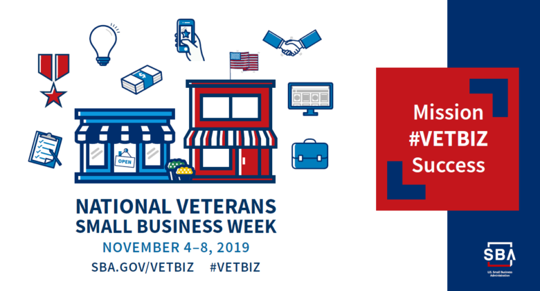 National Veterans Small Business Week November 4 through 8 2019